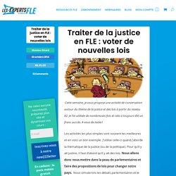 Traiter de la justice en FLE : voter de nouvelles lois