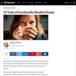 15 Traits of Emotionally Wealthy People