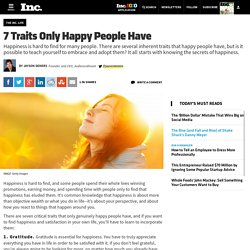 7 Traits Only Happy People Have