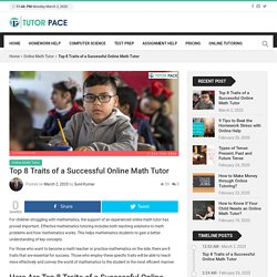 Top 8 Traits of a Successful Online Math Tutor - Tutorpace