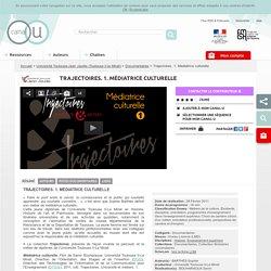 Trajectoires. 1. Médiatrice culturelle - Université Toulouse-Jean Jaurès (Toulouse II-le Mirail)