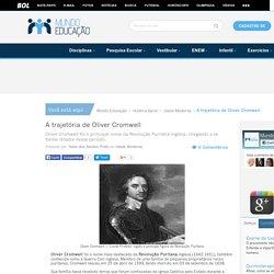 A trajetória de Oliver Cromwell. Oliver Cromwell - Mundo Educação