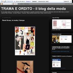 TRAMA E ORDITO - il blog della moda: René Gruau, la moda, il tempo
