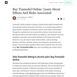 Buy Tramadol Online: Learn About Effects And Risks Associated