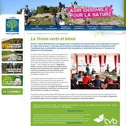 La Trame verte et bleue - Nature Midi-Pyrénées