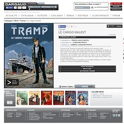 Tramp : Le Cargo maudit (10)