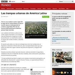 Las trampas urbanas de América Latina - BBC Mundo