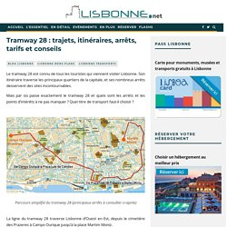 Tramway 28 : trajets, itinéraires, arrêts, tarifs et conseils