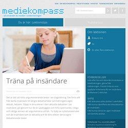 Träna på insändare - Mediekompass