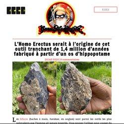 L'Homo Erectus serait à l'origine de cet outil tranchant de 1,4 million d'années fabriqué à partir d'un os d'hippopotame