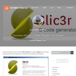 Trancheur Slic3r 1.1.7 : les couches