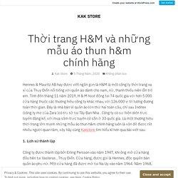 Thời trang H&M và những mẫu áo thun h&m chính hãng – KAK STORE