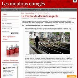 La France du déclin tranquille