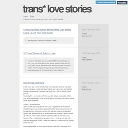 trans* love stories