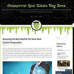 Choosing the Best Realtor for Your Real Estate Transaction