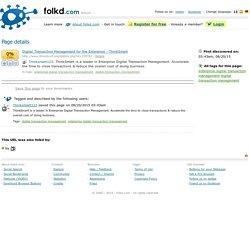 Digital Transaction Management for the Enterprise...