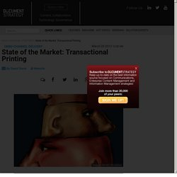 State of the Market: Transactional Printing - DOCUMENT Strategy Media
