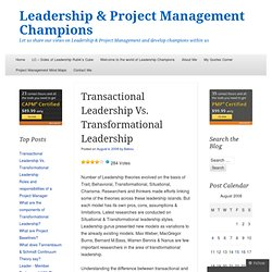 Transactional Leadership Vs. Transformational Leadership