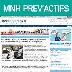 """Accueil du patient: la """"numérisation transactionnelle"""" fluidifie et améliore la communication au guichet"""