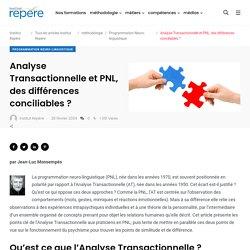 Analyse Transactionnelle et PNL, des différences conciliables ? - Institut Repère