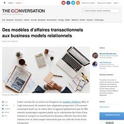 Des modèles d'affaires transactionnels aux business models relationnels