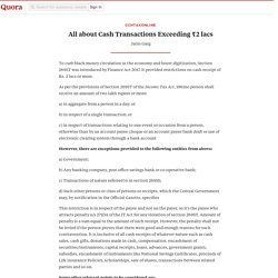 All about Cash Transactions Exceeding ₹2 lacs - CCHTaxOnline - Quora
