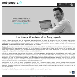 Les transactions bancaires Easypayweb - net-people.fr