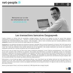 Les transactions bancaires Easypayweb