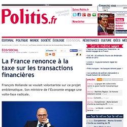 La France renonce à la taxe sur les transactions financières