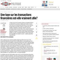 Une taxe sur les transactions financières est-elle vraiment utile?