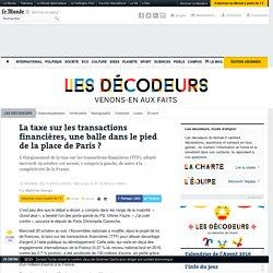La taxe sur les transactions financières, une balle dans le pied de la place de Paris?