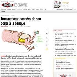 Transactions: données de son corps à la banque