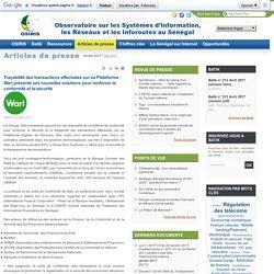Traçabilité des transactions effectuées sur sa Plateforme : Wari présente ses (...) - OSIRIS : Observatoire sur les Systèmes d'Information, les Réseaux et les Inforoutes au Sénégal #Kabirou #Mbodje #KabirouMbodje #Mbodj #Mbodji #Wari #Waricompany