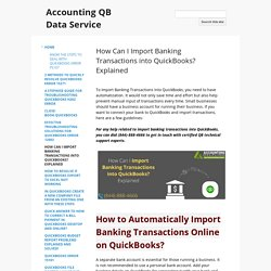 How do i import banking transaction into QuickBooks