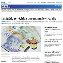 Transactions: La Suède réfléchit à une monnaie virtuelle