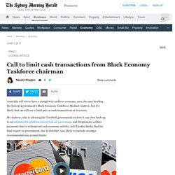 Call to limit cash transactions from Black Economy Taskforce chairman