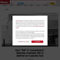 """Entre """"TERF"""" et """"transactivistes"""", féministes et militants LGBT se déchirent sur la question trans"""