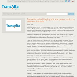 TransAlta to build highly efficient power station in Western Australia