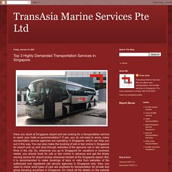 Top 3 Highly Demanded Transportation Services in Singapore