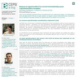Risques et opportunités d'un accord transatlantique pour l'agroalimentaire européen