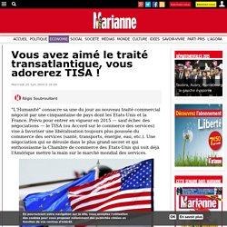Vous avez aimé le traité transatlantique, vous adorerez TISA !