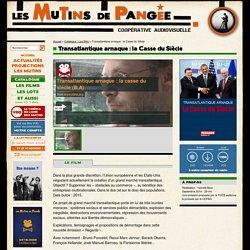 Transatlantique arnaque : la Casse du Siècle