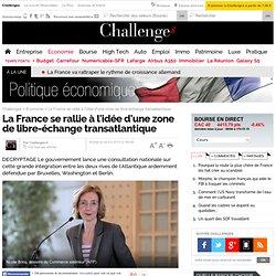 La France se rallie à l'idée d'une zone de libre-échange transatlantique - 4 mars 2013