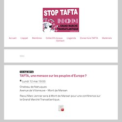 L'agenda - Stop TAFTA - Non au Grand Marché Transatlantique - site du collectif national