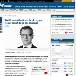 Traité transatlantique : le plus gros risque serait de ne pas conclure