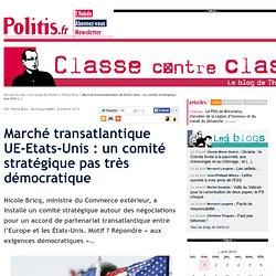 Marché transatlantique UE-Etats-Unis : un comité stratégique pas très démocratique