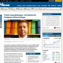 Traité transatlantique: les limites de l'exigence démocratique
