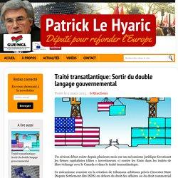 Traité transatlantique: Sortir du double langage gouvernemental