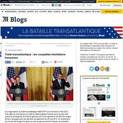 Traité transatlantique : les coupables hésitations françaises