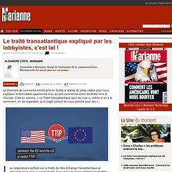 Le traité transatlantique expliqué par les lobbyistes, c'est lol !